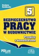 BEZPIECZEŃSTWO PRACY W BUDOWNICTWIE Przepisy z komentarzem 2015 + 66 pytań egz. na upr. bud. z bhp