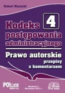 Kodeks postępowania administracyjnego. Prawo autorskie i prawa pokrewne 2015