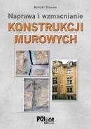 Konstrukcje murowe. Naprawy i wzmocnienia PROMOCJA