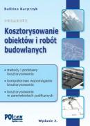 Kosztorysowanie obiektów i robót budowlanych. wyd. 2 + płyta CD z programem