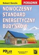 Nowoczesny standard energetyczny budynków. Poradnik 2015