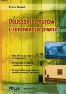 Osuszanie murów i renowacja piwnic PROMOCJA!!! 20 zł TANIEJ