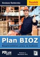 Plan BIOZ. Bezpieczeństwo pracy na budowie 2015