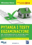 Pytania i testy na uprawnienia budowlane 2014 wyd. 10