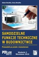 Samodzielne funkcje techniczne w budownictwie 2016